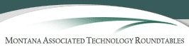 Montana Associated Technology Roundtables